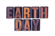 Earth Day Concept Isolated Letterpress Word