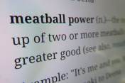 meatball power -  dictionary definition