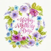 Greeting card Happy Mother's Day with flower wreath and lettering. Watercolor 8 March card