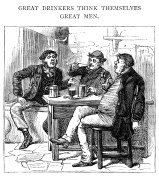 Great drinkers think themselves important men