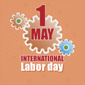 First May International Labor day