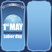 First May, Labor day celebration
