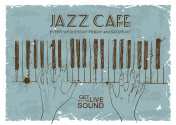 Poster advertising a jazz cafe with an illustration