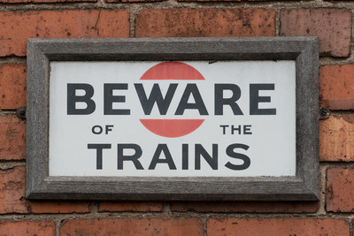 Beware of the Trains Sign